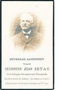 YY610 - Belgique Image De Deuil TERVUEREN Et OVERYSSCHE/OVERIJSE - Jean Istas , Oud Schepen - 1855 /1924 - Obituary Notices