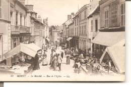 MORET - Le Marché - Rue De L'Eglise - Moret Sur Loing