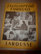 1950 ENCYCLOPEDIE FAMILIALE LAROUSSE ----->  La Lecture,Les Bibliothèques,Les Musées,Le Théâtre,Le Cirque,Le Cinéma - Encyclopédies