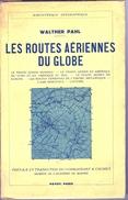 1937 Les Routes Aériennes Du Globe - Kommerzielle Luftfahrt