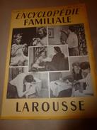 1950 ENCYCLOPEDIE FAMILIALE LAROUSSE ->Tapisserie,Broderie,Vitrail,Photographie,Cinématog,Encadrement,Cartonnage,Reliure - Encyclopaedia