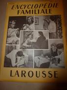 1950 ENCYCLOPEDIE FAMILIALE LAROUSSE ->Tous Les JARDINAGES (potager,fruitier,fleurs,ornement,etc) - Encyclopédies