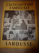 1950 ENCYCLOPEDIE FAMILIALE LAROUSSE ->Produits (ménagers, De Toilette),Papiers,Encres,Timbres Et Cachets; Jardinage - Encyclopédies