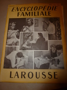 1950 ENCYCLOPEDIE FAMILIALE LAROUSSE ->Travail Des Matériaux,Travaux à La Maison,Appareils Divers,Chauffage,Construction - Encyclopédies