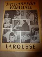 1950 ENCYCLOPEDIE FAMILIALE LAROUSSE ->Accidents,Pharmacie Familiale,Travaux à La Maison,Outillage,Travail Des Matériaux - Encyclopédies