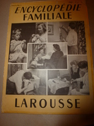 1950 ENCYCLOPEDIE FAMILIALE LAROUSSE ->Les Maladies,Salle De Séjour, Les Grands Fléaux Sociaux, Les Accidents - Encyclopédies