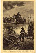 CPA N°13226 - LOT DE 4 CARTES MILITAIRES SOUS LOUIS XIII + SIEGE DE LA ROCHELLE + LA CAGE DE FER - Familles Royales