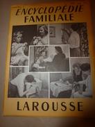 1950 ENCYCLOPEDIE FAMILIALE LAROUSSE ->Entretien-maison,Hygiène-choix Habit,Blanchissage-détachage,Nettoyage Et Teinture - Encyclopédies