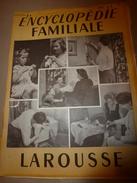 1950 ENCYCLOPEDIE FAMILIALE LAROUSSE ->Gastrotechnie, La Science Ménagère, Entretien De La Maison - Encyclopédies