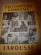 1950 ENCYCLOPEDIE FAMILIALE LAROUSSE -> L'alimentation Rationnelle, La Gastrotechnie - Encyclopédies