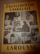 1950 ENCYCLOPEDIE FAMILIALE LAROUSSE -> Les Achats , L'alimentation Rationnelle - Encyclopédies