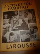 1950 ENCYCLOPEDIE FAMILIALE LAROUSSE -> Le Matériel Ménager (très Important Documentaire Texte ,photos Et Dessins) - Encyclopédies