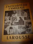 1950 ENCYCLOPEDIE FAMILIALE LAROUSSE ->Matériel Ménager (très Important Documentaire Texte,photos Et Dessins (2e Partie) - Encyclopédies