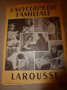 1950 ENCYCLOPEDIE FAMILIALE LAROUSSE ->L'habitation (Très Important Documentaire ,texte, Photos Et Dessins) - Encyclopédies