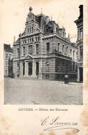 BELGIQUE - ANVERS - ANTWERPEN - Hôtel Des Douanes. - Antwerpen