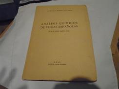 ANALISIS QUIMICOS DE ROCAS ESPANOLAS PUBLICADOS HASTA 1952  FUSTER / IBARROLA /  LOBATO  INSTITUTO LUCAS MALLADA - Cultural
