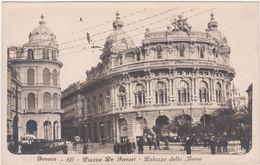 119  GENOVA PIAZZA DE FERRARI PALAZZO DELLA BORSA ANIMATA 1930 CIRCA - Genova