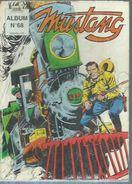 MUSTANG Reliure N° 68 ( N° 203 + 204 + 205 )   - LUG  1993 - Mustang