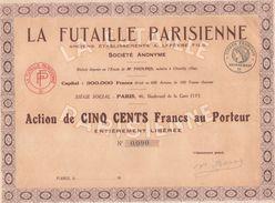 ACTION DE 500 FRANCS - LA FUTAILLE PARISIENNE - SIEGE SOCIAL PARIS 46 BOULEVARD DE LA GARE - Agriculture
