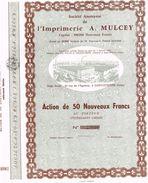 Action Uncirculed - Sté Anonyme De L' Imprimerie A. Mulcey - - Industrie