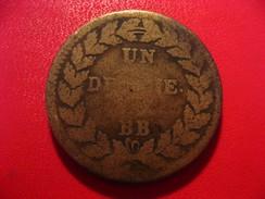 France - Anvers - Un Décime 1815 BB Strasbourg Louis XVIII - Points Après Décime Et BB 4185 - France