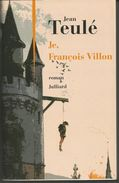 Jean TEULE Je, François Villon - JULLIARD 2006 - Storici