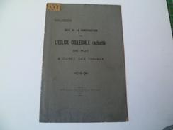 Jules Fréson. Date De La Construction De L'Eglise Collégiale De Huy. Publication De 1910 - Belgium