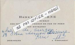 24 - GROLEJAC  - CARTE COMMERCIALE - H. TAVERNE - Chef De Bureau Des Finances Au CHEMINS DE FER DU NORD - - Transports