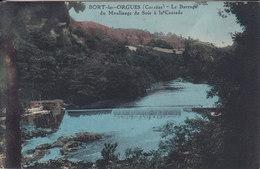 BORT LES ORGUES Le Barrage Du Moulinage De Soie à La Cascade - Autres Communes