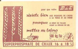 Buvard SUPERPHOSPHATE DE CHAUX 16 à 18% Pour Que Votre Blé Résiste Bien - Agriculture