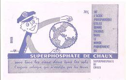 Buvard SUPERPHOSPHATE DE CHAUX 74% Sous Tous Les Cieux Dans Tous Les Sols - Agriculture