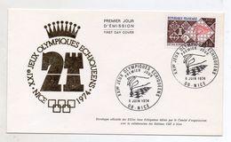 Francia - 1974 - Busta FDC -XXI° Giochi Olimpici Scacchi - Con Doppio Annullo Filatelico - (Vedi Foto) - (FDC6130) - Scacchi