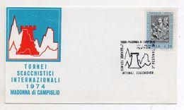 Italia - 1974 - Madonna Di Campiglio (Trento) -2° Torneo Internazionale Scacchistico- Con Annullo Filatelico - (FDC6131) - Scacchi