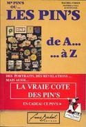 """""""Les PIN'S De A à Z""""-catalogue Des Cotes-Rachel COHEN-1991-TBE - Pin's"""