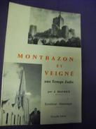 LIVRE Sur MONTBAZON Et VEIGNE (dpt 37) Aux Temps Jadis Par J. Maurice En 1976 - Centre - Val De Loire