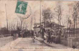 CP De Villers Sur Marne Route De Combault  - Le Pont Du Chemin De Fer - - Villiers Sur Marne