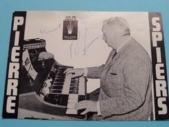 Pierre SPIERS ( Zie Foto's ) ! - Autographs