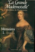 La Grande Mademoiselle Duchesse De Montpensier Memoires 2 Tomes Ed Librairie Fontaine - History