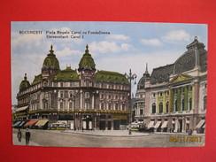ROMANIA - Bucuresti, Piata Regele Carol Cu Fundatiunea - Rumänien