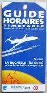 GUIDE HORAIRE 2008 AEROPORT LA ROCHELLE - ILE DE RE - Europe