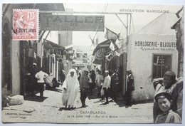 CASABLANCA - LE 14 JUILLET 1908 - RUE DE LA MARINE - Casablanca