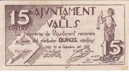 BILLETE DE 15 CENTIMOS DEL AJUNTAMENT DE VALLS DEL AÑO 1937 EN CALIDAD EBC    (BANKNOTE) - [ 2] 1931-1936 : Repubblica