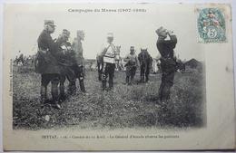 CAMPAGNE DU MAROC ( 1907 - 1908 ) -  COMBAT DU 12 AVRIL - LE GÉNÉRAL D'AMADE OBSERVE LES POSITIONS - SETTAT - Casablanca