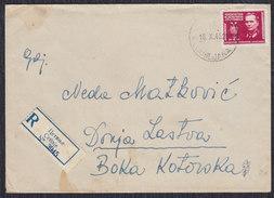Yugoslavia 1948 Recommended Letter Sent From Ljubljana To Donja Lastva - 1945-1992 Socialist Federal Republic Of Yugoslavia