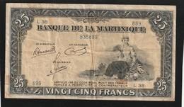 Billet De 25 Francs De Martinique Ref KOLSKY 319c , état Voir Scan RRR - Billets