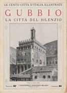 GUBBIO - La Città Del Silenzio - Anni '20 - Documentos Históricos