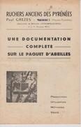 Documentation Complète Sur Le Paquet D'abeilles Ruchers Anciens Des Pyrénées Bordes Hautes Pyrénées De 1951 - Agriculture