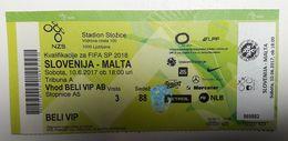 SOCCER VIP Football Ticket World Cup Fifa 2018 Slovenia : MALTA 10.6.2017 Stadium Stozice Ljubljana - Match Tickets