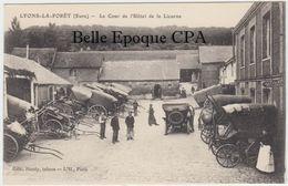 27 - LYONS-la-FORÊT - La Cour De L'Hôtel De La Licorne +++ Édit. Hardy, Tabacs / L'H. Paris +++ 1925 +++ RARE - Lyons-la-Forêt