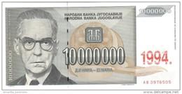 YUGOSLAVIA 10000000 DINARA 1994 P-144 UNC  [ YU144a ] - Yugoslavia